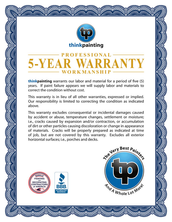 Think Painting Offers a 5 Year Warranty